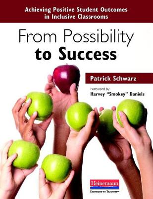 From Possibility to Success By Schwarz, Patrick/ Daniels, Harvey (FRW)