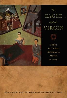 The Eagle And the Virgin By Vaughan, Mary Kay (EDT)/ Lewis, Stephen E. (EDT)
