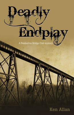 Deadly Endplay By Allan, Ken